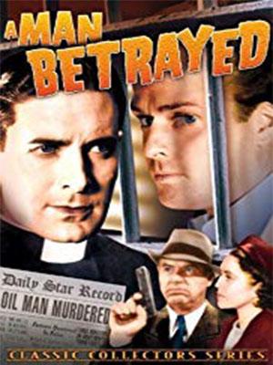 Poster of A Man Betrayed