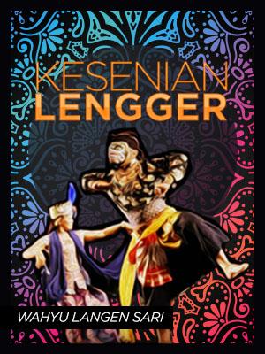 Poster of Lengger Wahyu Langen Sari, Kawunganten