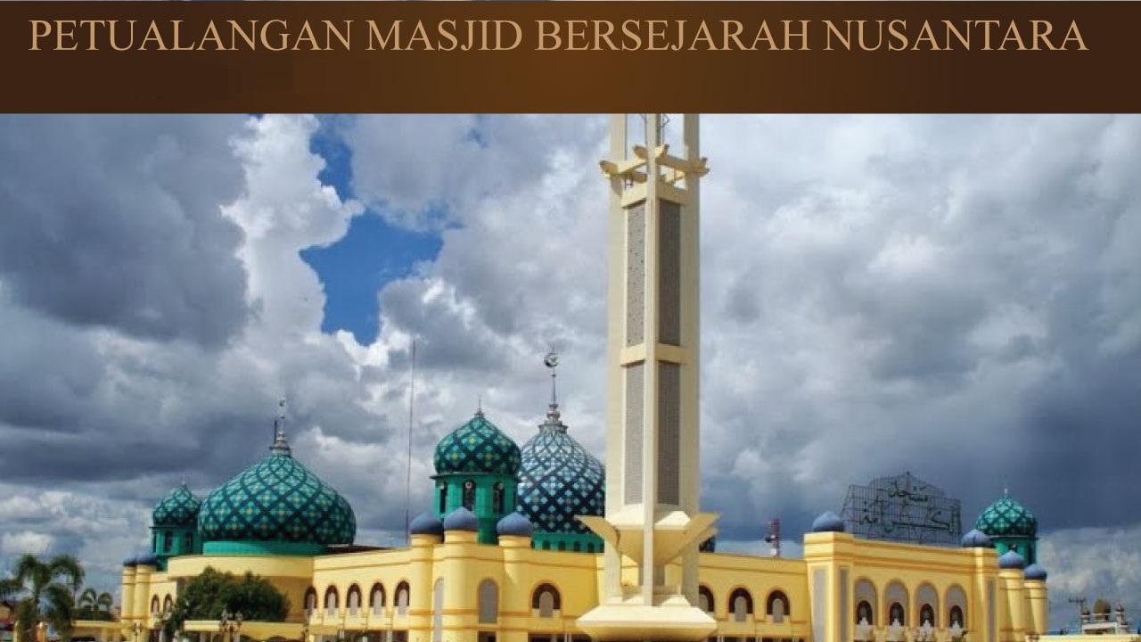 Poster of Petualangan Masjid Al - Osmani, Medan.